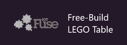 IoTFuse Free-Build LEGO Table