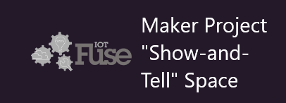 "Maker Project ""Show-and-Tell"" Space"